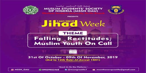 MUSLIM STUDENTS' SOCIETY OF NIGERIA OAU ILE-IFE BRANCH 1441/2019 JIHAD WEEK.