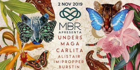 MBR apresenta Unders, Maga & Carlita - 02.11 (5 anos do MBR) ingressos