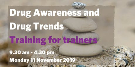 Drug Awareness and Drug Trends - Training for Trainers tickets