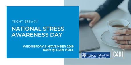 Techy Breaky: Stress Awareness Day tickets