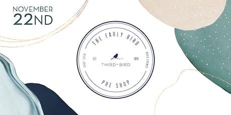 Third + Bird Earlybird Preshop tickets