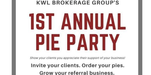 KWL Brokerage Group's First Annual Pie Party