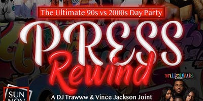Press Rewind: The Ultimate 90s VS 2000s Day Party