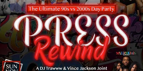 Press Rewind: The Ultimate 90s VS 2000s Day Party tickets
