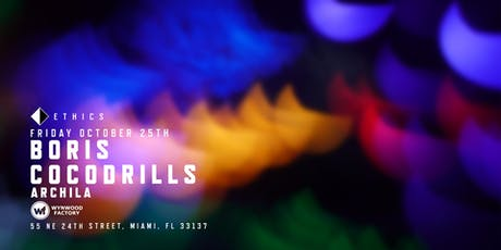 Ethics featuring Boris & Cocodrills tickets