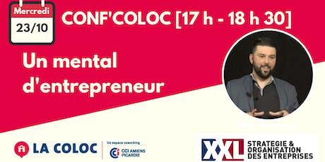 Conf'Coloc - Mental d'entrepreneur billets