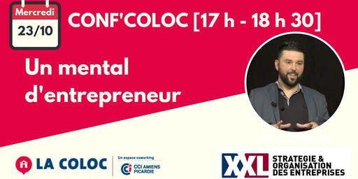 Conf'Coloc - Mental d'entrepreneur