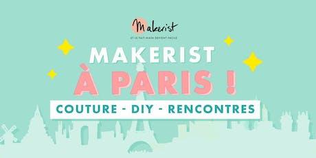 Makerist à Paris - Couture, DIY et Rencontres tickets