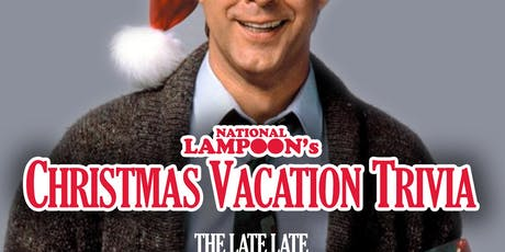 National Lampoon's Christmas Vacation Trivia tickets