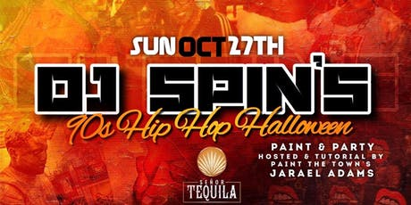 DJ SPIN'S 90s HIP HOP HALLOWEEN PAINT & PARTY tickets