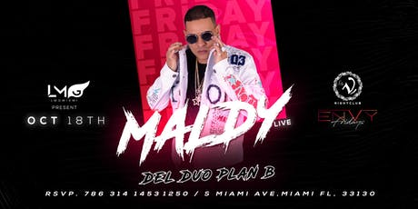 Maldy del duo PLAN B en concierto en Miami! tickets