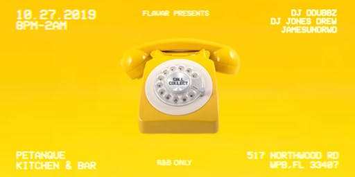 FLAVAR co Presents: CALL COLLECT (R&B Party)