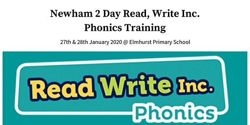 Newham 2 Day Read, Write Inc. Phonics Training 27th & 28th January 2020