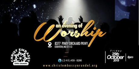 An evening of WORSHIP tickets