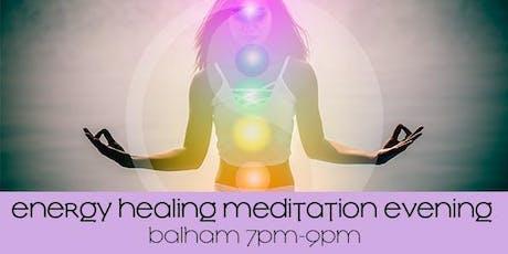 ENERGY HEALING MEDITATION EVENINGS tickets