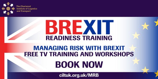 FREE CILT Brexit Workshops Managing Risk with Brexit 23/10/19