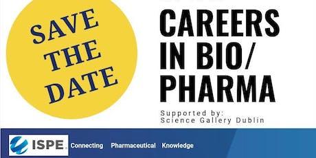 Careers in Bio Pharma - Student Event tickets