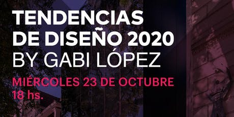 Tendencias de diseño 2020 by Gabi López entradas