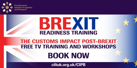 FREE CILT Brexit Workshops Customs guidance for business 28/10/19 tickets