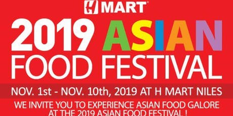 2019 Asian Food Festival at Super H-MART Niles tickets
