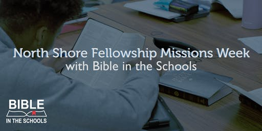 Bible in the Schools - North Shore Fellowship Missions Week