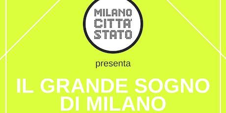 IL GRANDE SOGNO DI MILANO | Mercoledì 16 ottobre al Teatro Franco Parenti biglietti