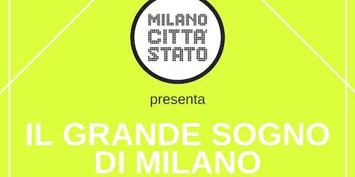 IL GRANDE SOGNO DI MILANO | Mercoledì 16 ottobre al Teatro Franco Parenti