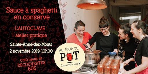 Conserves à l'AUTOCLAVE : atelier pratique - sauce à spaghetti - SADM