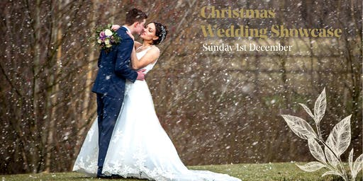 Christmas Wedding Showcase - Sunday 1st December