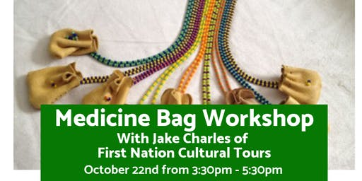 Medicine Bag Workshop