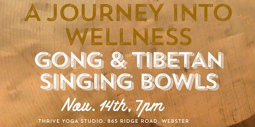 Gong & Tibetan Singing Bowls Sound Bath