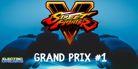 Street Fighter V Grand Prix #1 tickets