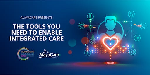 The Tools You Need to Enable Integrated Care