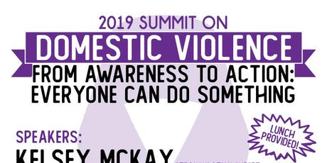 "2019 Summit on Domestic Violence -- ""From Awareness to Action: Everyone Can Do Something"" tickets"