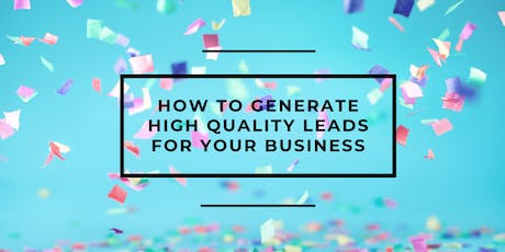 No cold calling required: how to generate high quality leads tickets