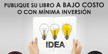 Aprenda como Publicar su libro a Bajo Costo o con mínima Inversión entradas