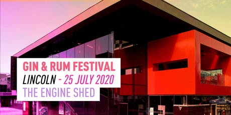 The Gin & Rum Festival - Lincoln - 2020 tickets
