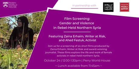Film Screening: Gender and Violence in Rebel-Held Northern Syria tickets