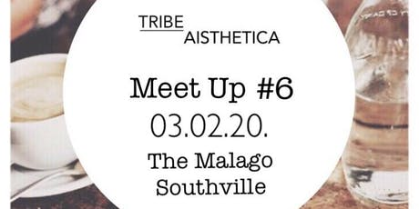 Tribe Meet Up #6 tickets