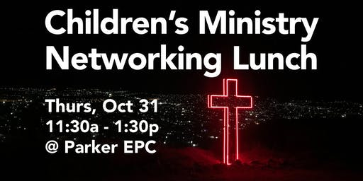 Children's Ministry Networking Lunch