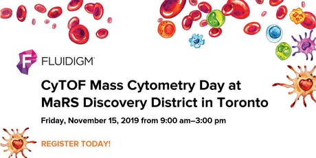 CyTOF Mass Cytometry Day at MaRS Discovery District tickets