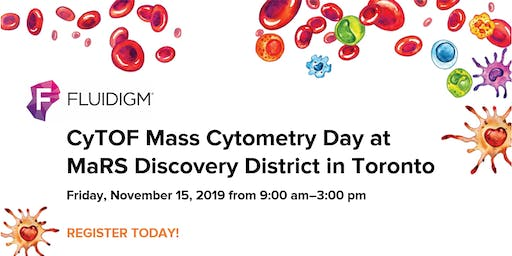 CyTOF Mass Cytometry Day at MaRS Discovery District
