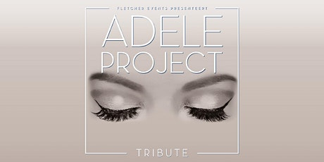 ADELE Project Live in Apeldoorn (Gelderland) 28-05-2021 tickets