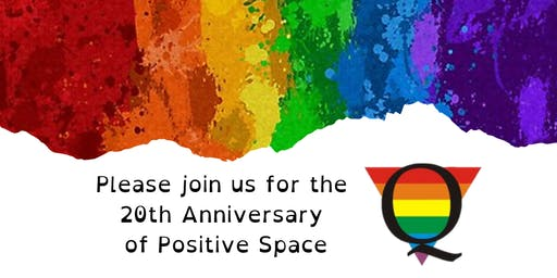 Positive Space 20th Anniversary Celebration