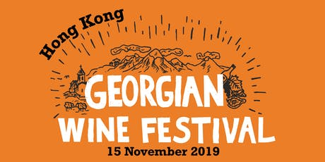Georgian Wine Festival 2019 in Hong Kong: Grand Showcase Tasting tickets