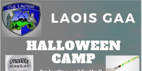 Laois GAA Halloween Camp. Hurling, Camogie, Football, Ladies Football tickets