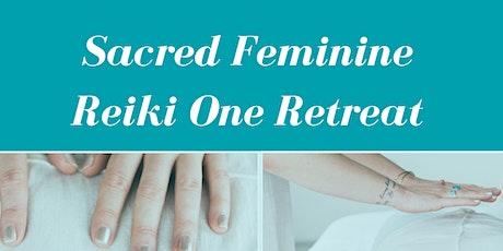Sacred Feminine Reiki One 2 day Retreat tickets