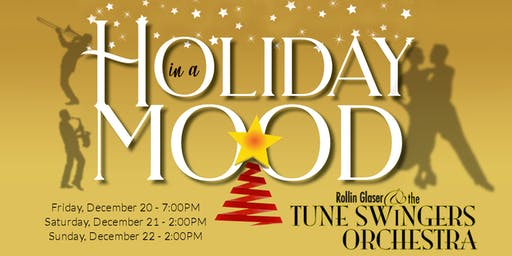 In a Holiday Mood 2019 featuring the Tune Swingers Orchestra