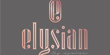 Skin Education Evening With Elysian By Lauren tickets