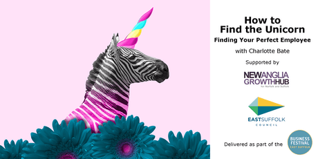 How to Find Your Unicorn: Recruit, Select and Retain the Right People tickets